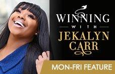 Winning with Jekalyn Carr Feature